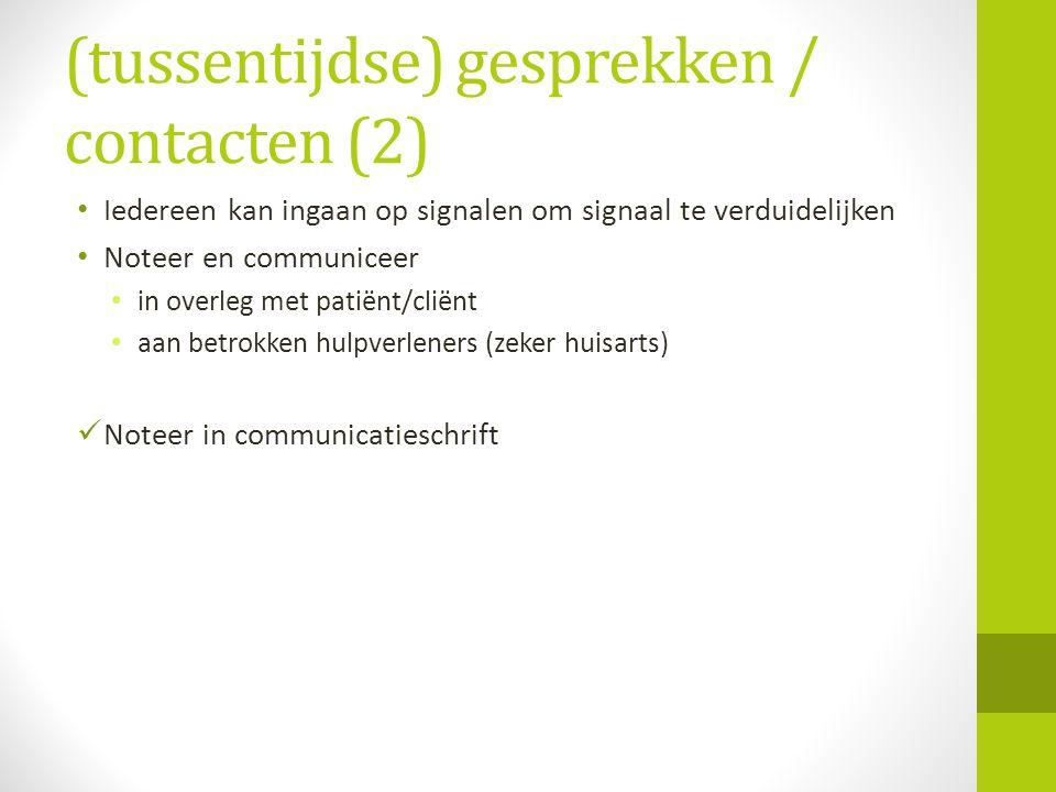 (tussentijdse) gesprekken / contacten (2)