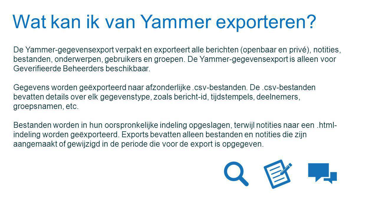 Wat kan ik van Yammer exporteren