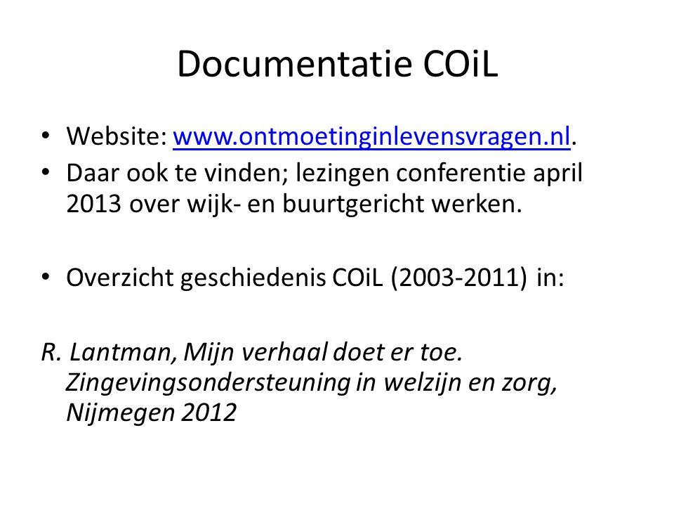 Documentatie COiL Website: www.ontmoetinginlevensvragen.nl.