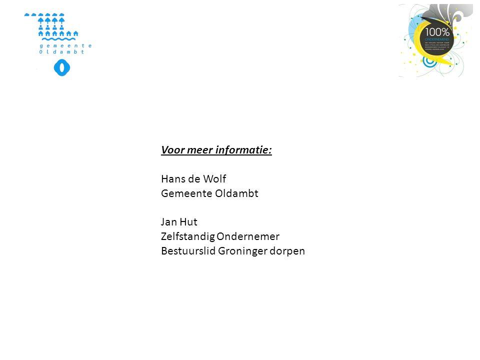 Voor meer informatie: Hans de Wolf. Gemeente Oldambt.