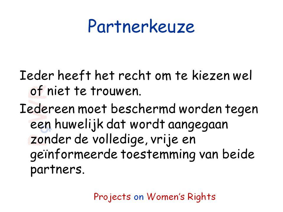 Partnerkeuze Ieder heeft het recht om te kiezen wel of niet te trouwen.