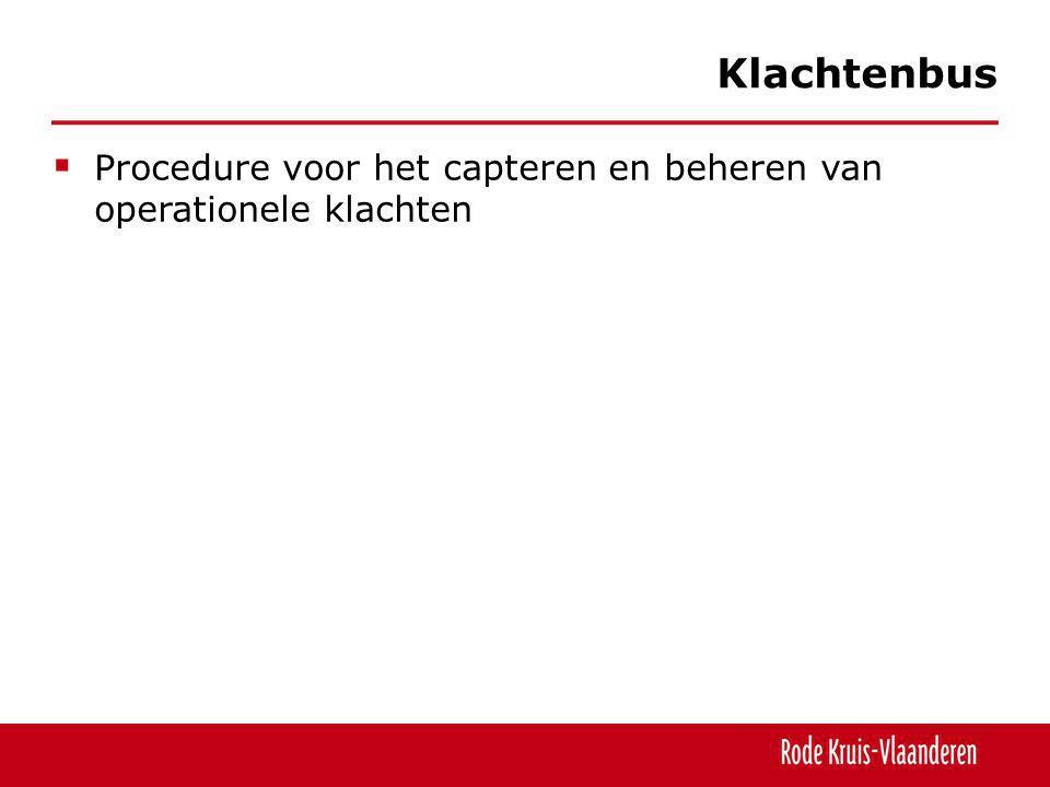 Klachtenbus Procedure voor het capteren en beheren van operationele klachten