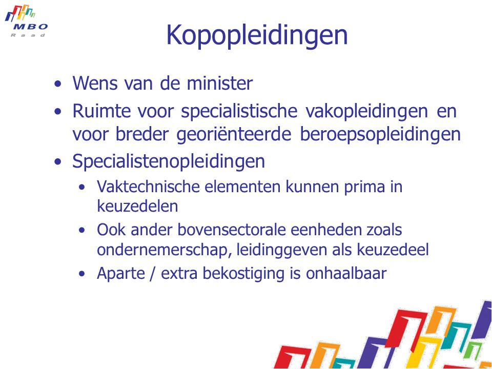 Kopopleidingen Wens van de minister