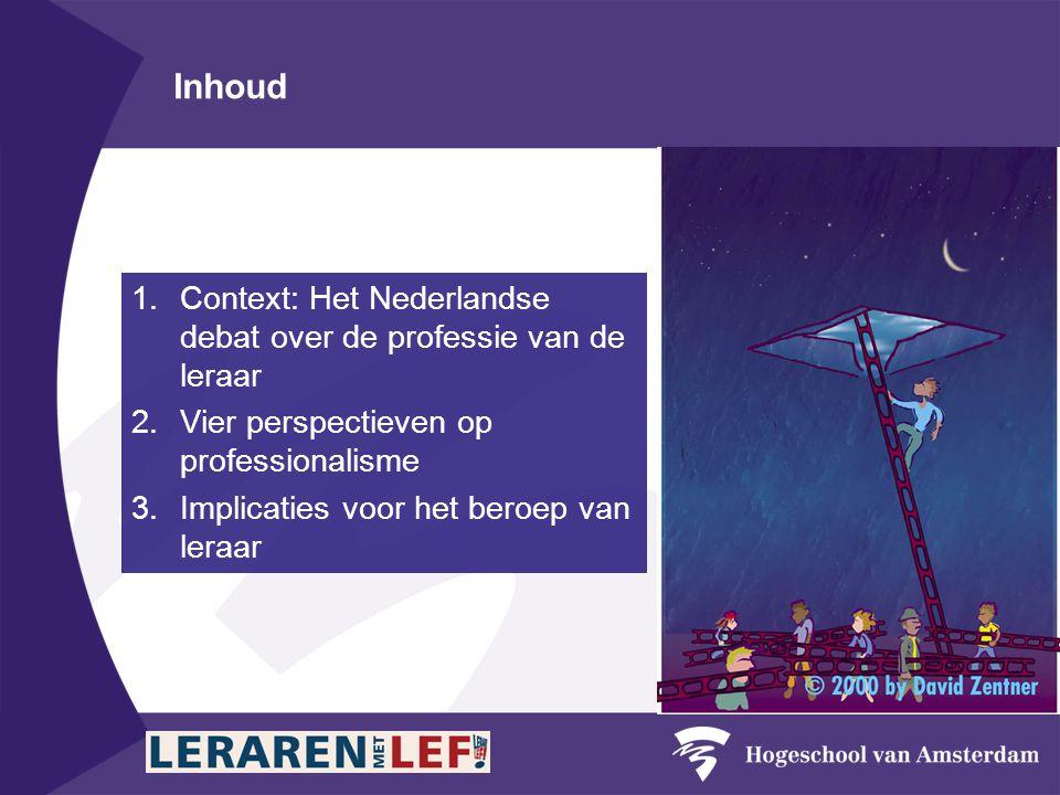 Inhoud Context: Het Nederlandse debat over de professie van de leraar
