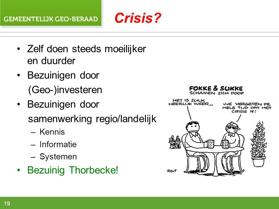 Crisis Zelf doen steeds moeilijker en duurder Bezuinigen door