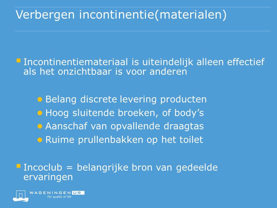 Verbergen incontinentie(materialen)