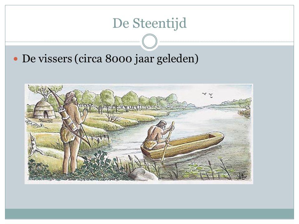 De Steentijd De vissers (circa 8000 jaar geleden)