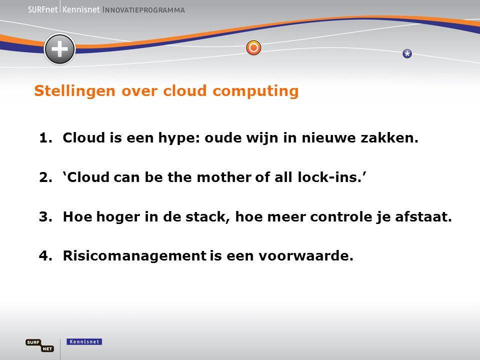 Stellingen over cloud computing