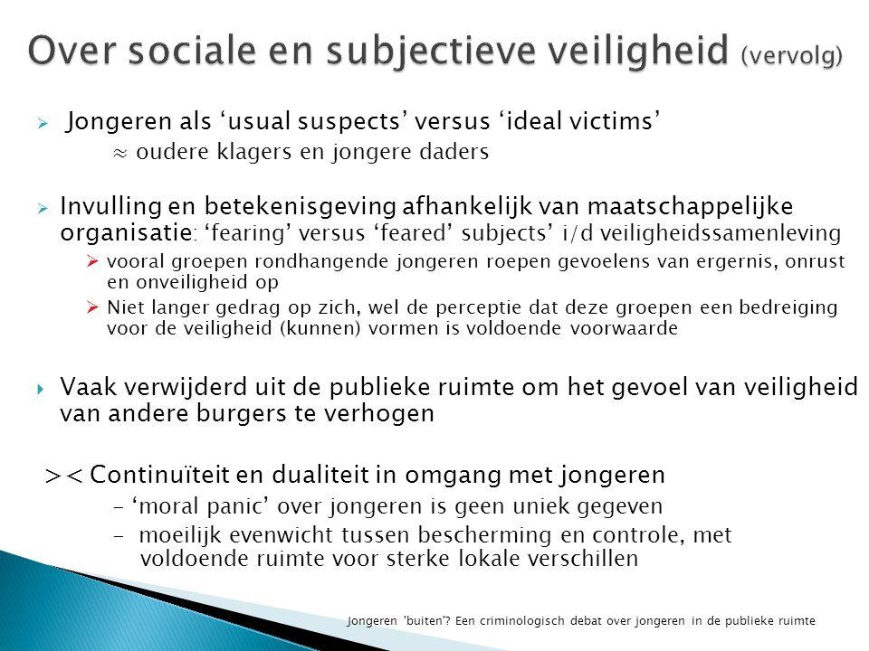 Over sociale en subjectieve veiligheid (vervolg)