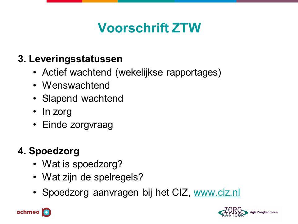 Voorschrift ZTW 3. Leveringsstatussen