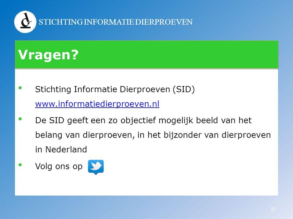 Vragen Stichting Informatie Dierproeven (SID) www.informatiedierproeven.nl.