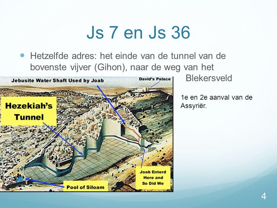 Js 7 en Js 36 Hetzelfde adres: het einde van de tunnel van de bovenste vijver (Gihon), naar de weg van het Blekersveld.