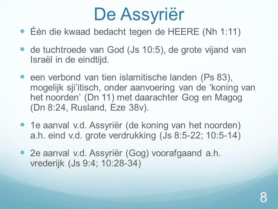 De Assyriër Één die kwaad bedacht tegen de HEERE (Nh 1:11)