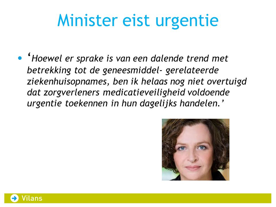 Minister eist urgentie