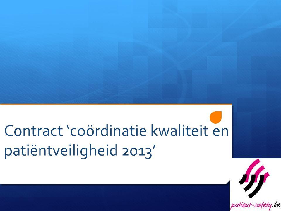 Contract 'coördinatie kwaliteit en patiëntveiligheid 2013'