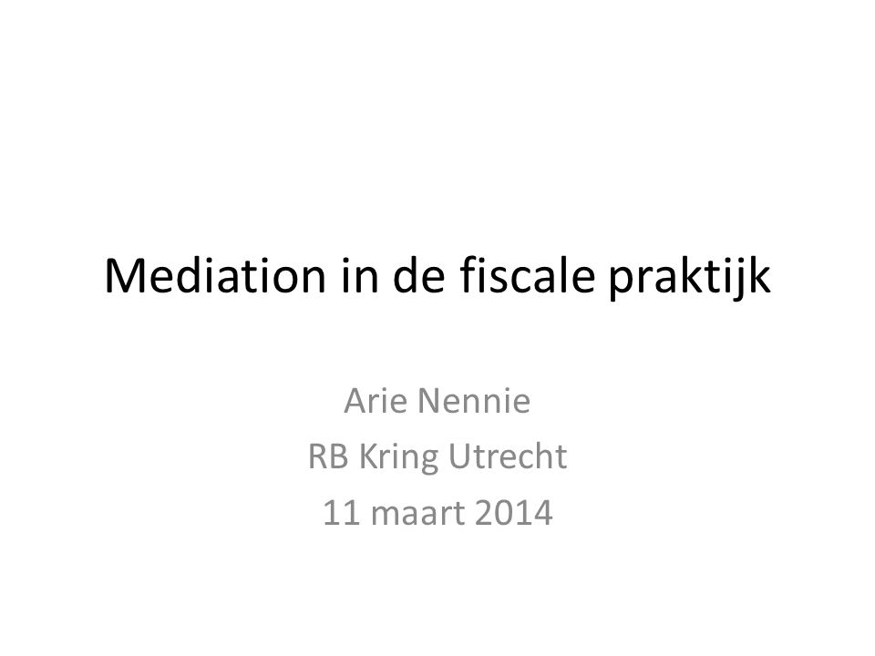 Mediation in de fiscale praktijk