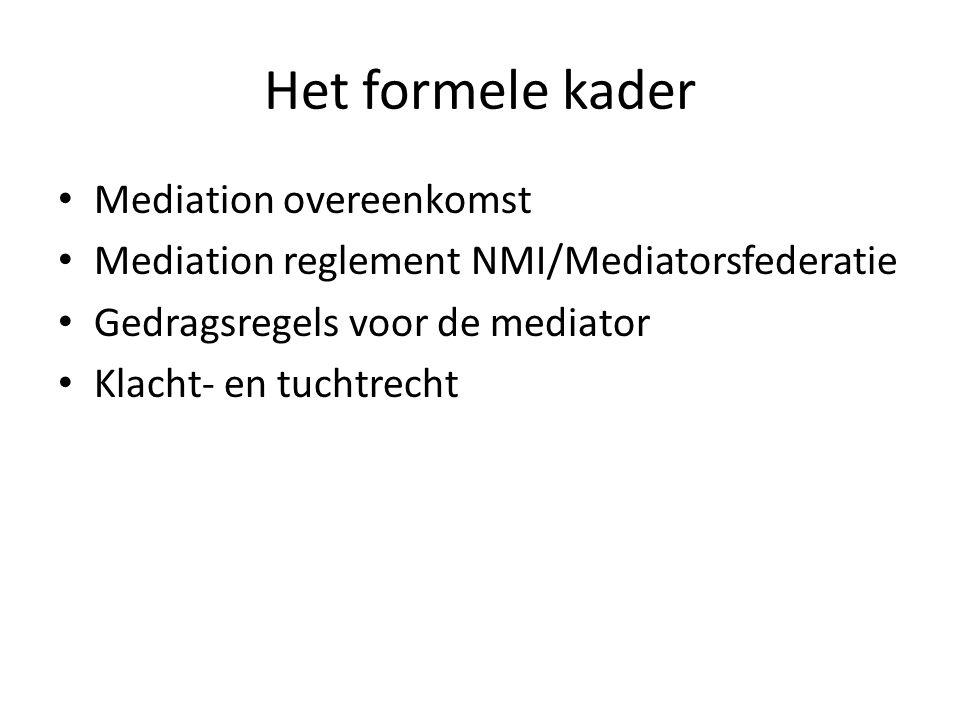 Het formele kader Mediation overeenkomst