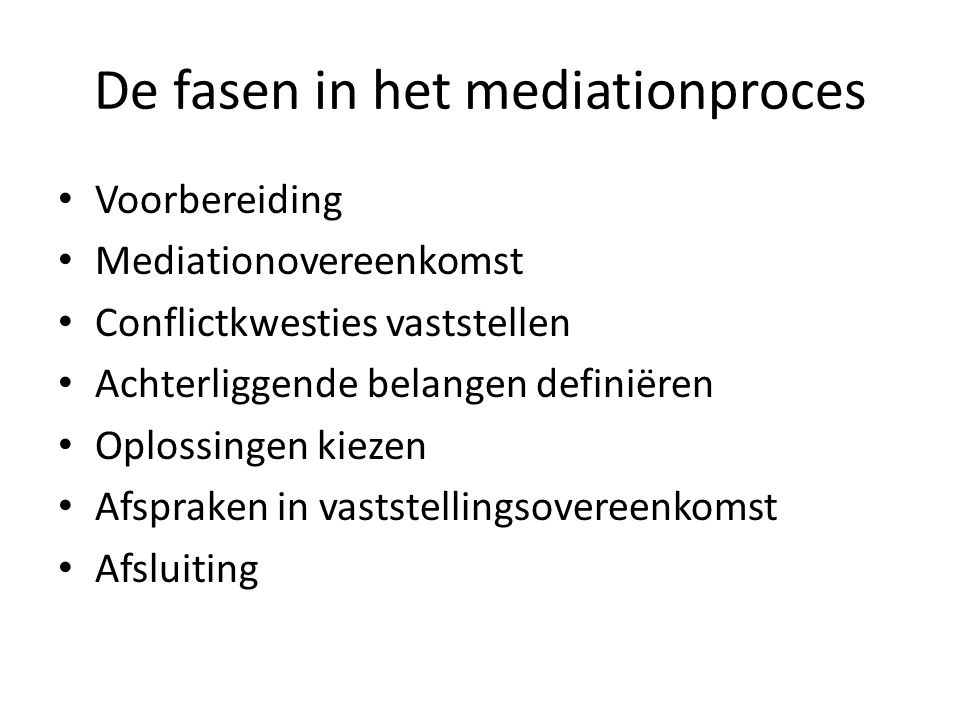 De fasen in het mediationproces