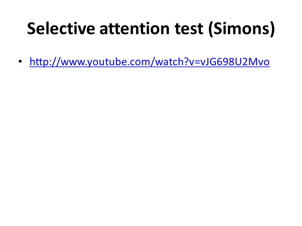 Selective attention test (Simons)
