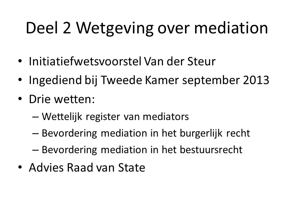 Deel 2 Wetgeving over mediation