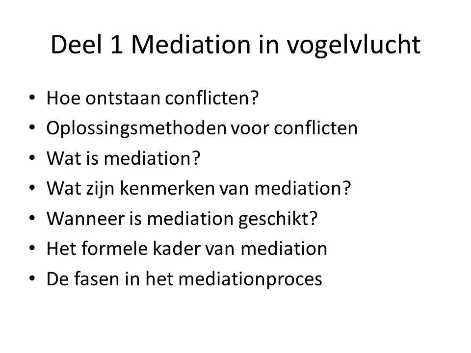 Deel 1 Mediation in vogelvlucht