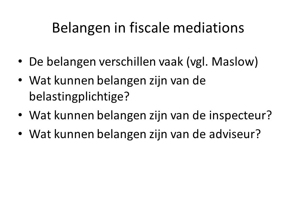 Belangen in fiscale mediations