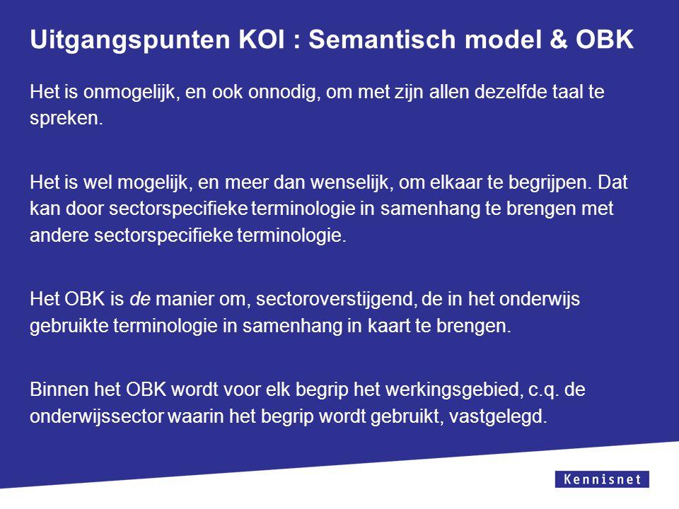 Uitgangspunten KOI : Semantisch model & OBK