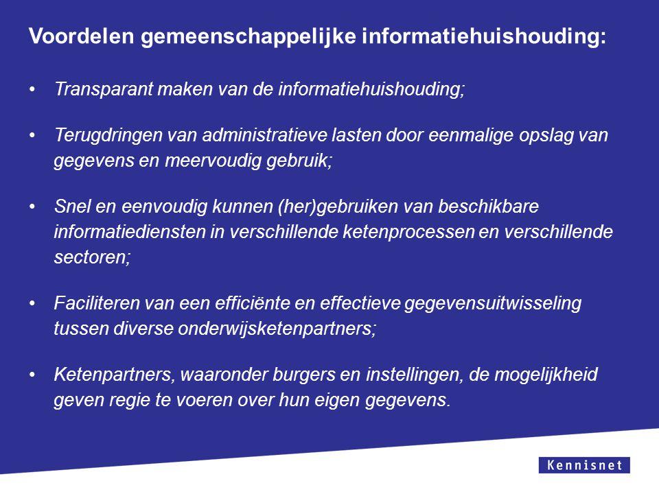 Voordelen gemeenschappelijke informatiehuishouding: