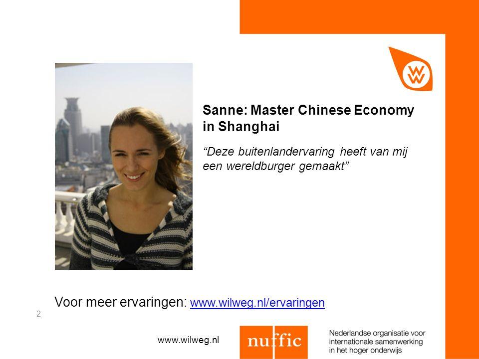 Voor meer ervaringen: www.wilweg.nl/ervaringen