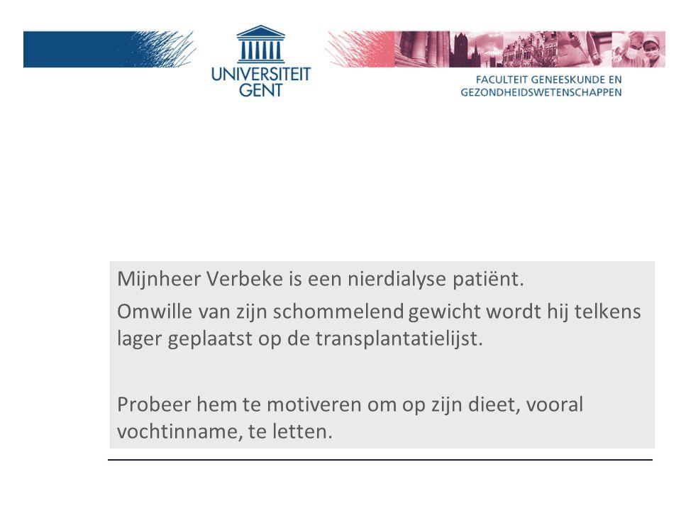 Mijnheer Verbeke is een nierdialyse patiënt.