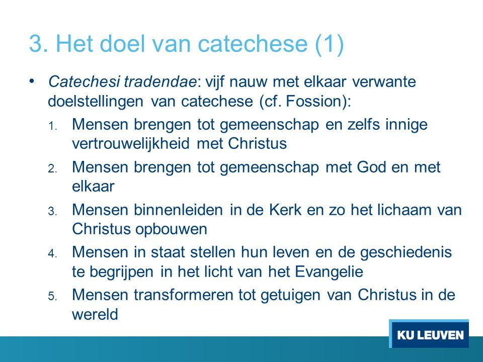 3. Het doel van catechese (1)
