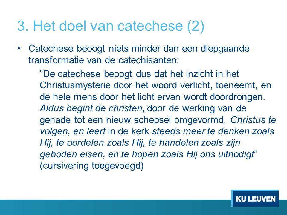 3. Het doel van catechese (2)