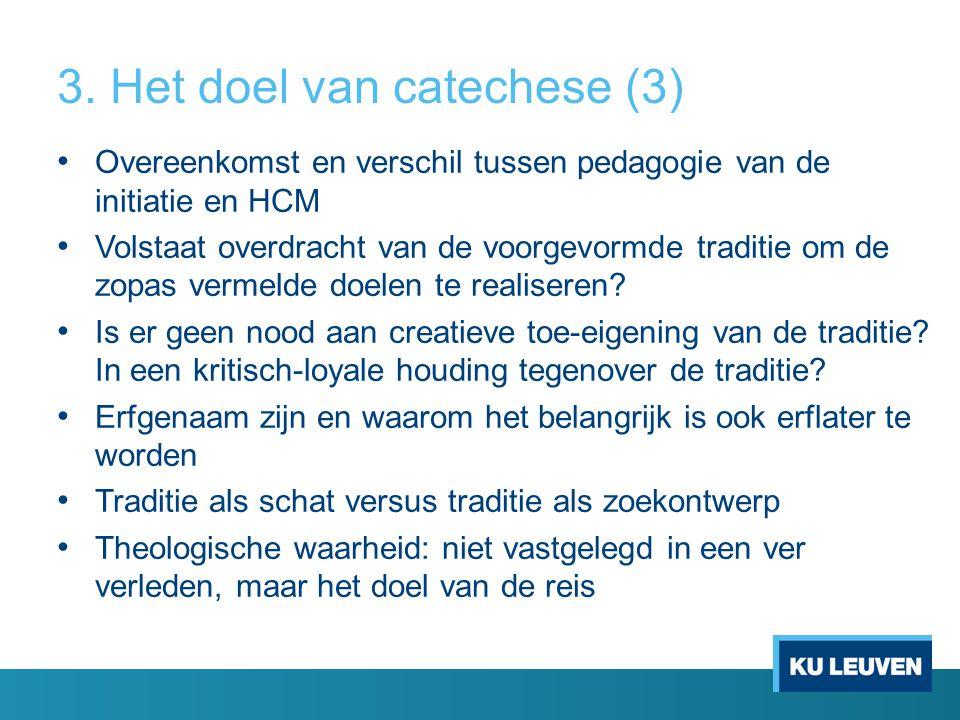 3. Het doel van catechese (3)