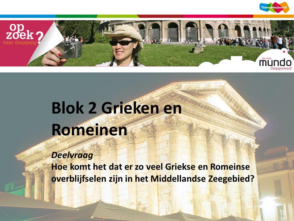 Blok 2 Grieken en Romeinen