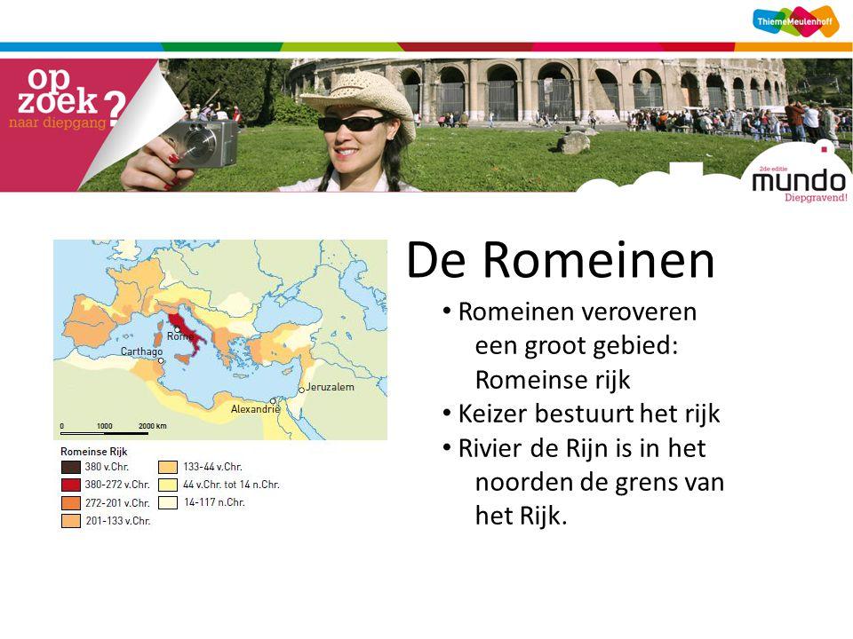 De Romeinen Romeinen veroveren een groot gebied: Romeinse rijk