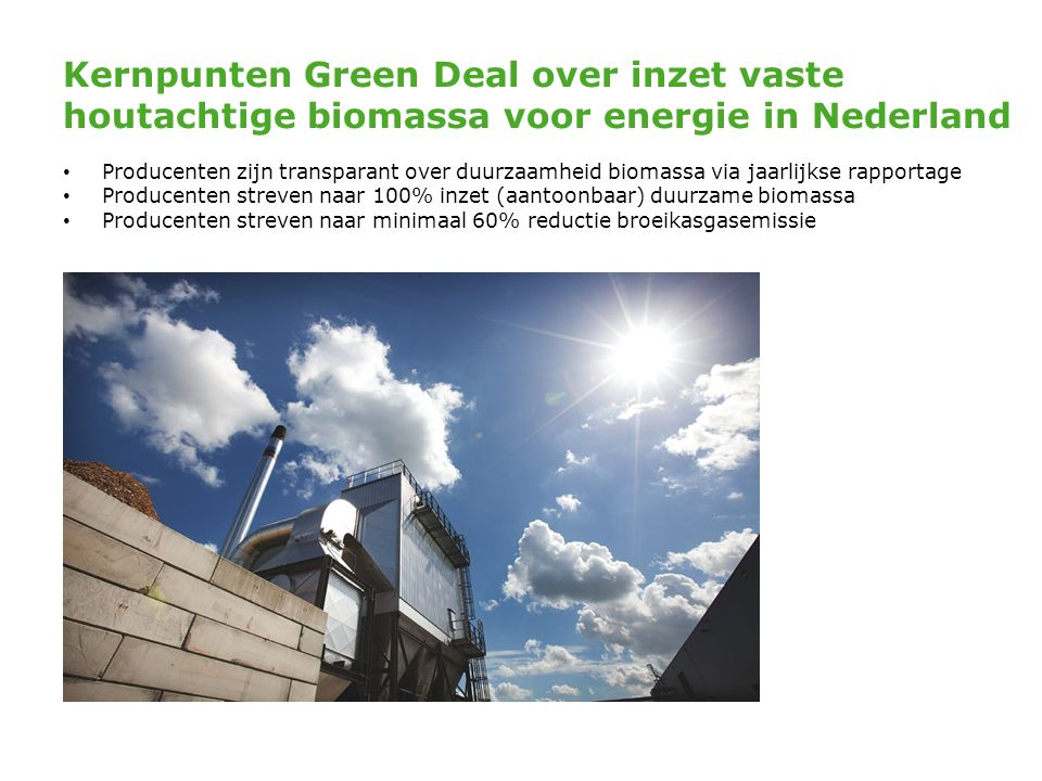 Kernpunten Green Deal over inzet vaste houtachtige biomassa voor energie in Nederland