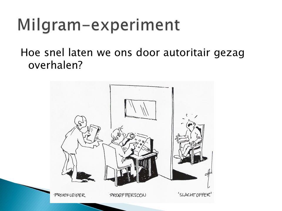 Milgram-experiment Hoe snel laten we ons door autoritair gezag overhalen