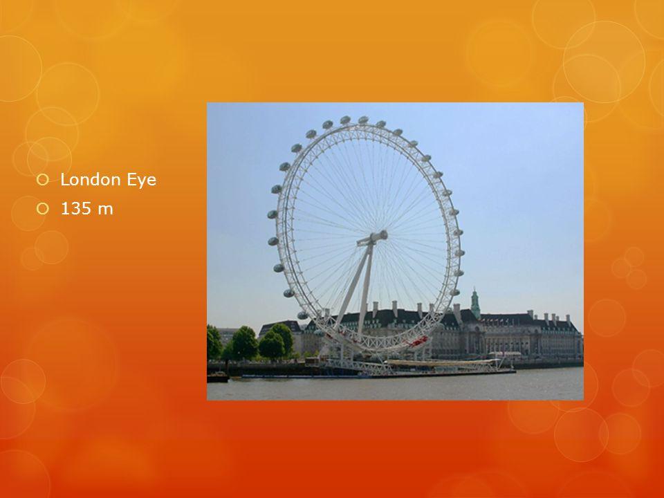 London Eye 135 m