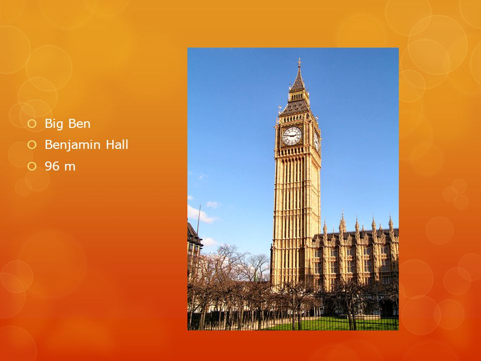 Big Ben Benjamin Hall 96 m