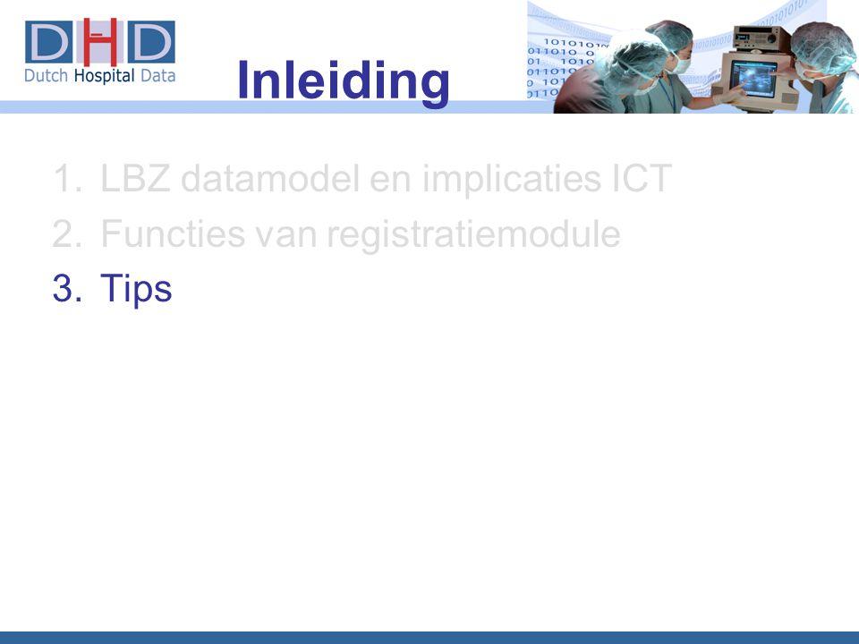 Inleiding LBZ datamodel en implicaties ICT