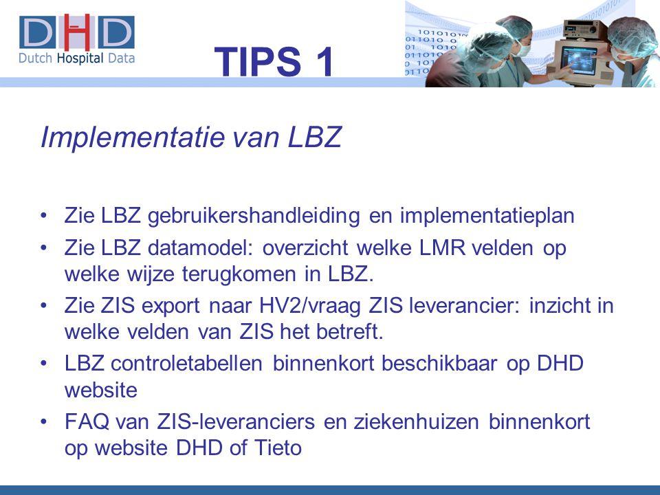 TIPS 1 Implementatie van LBZ