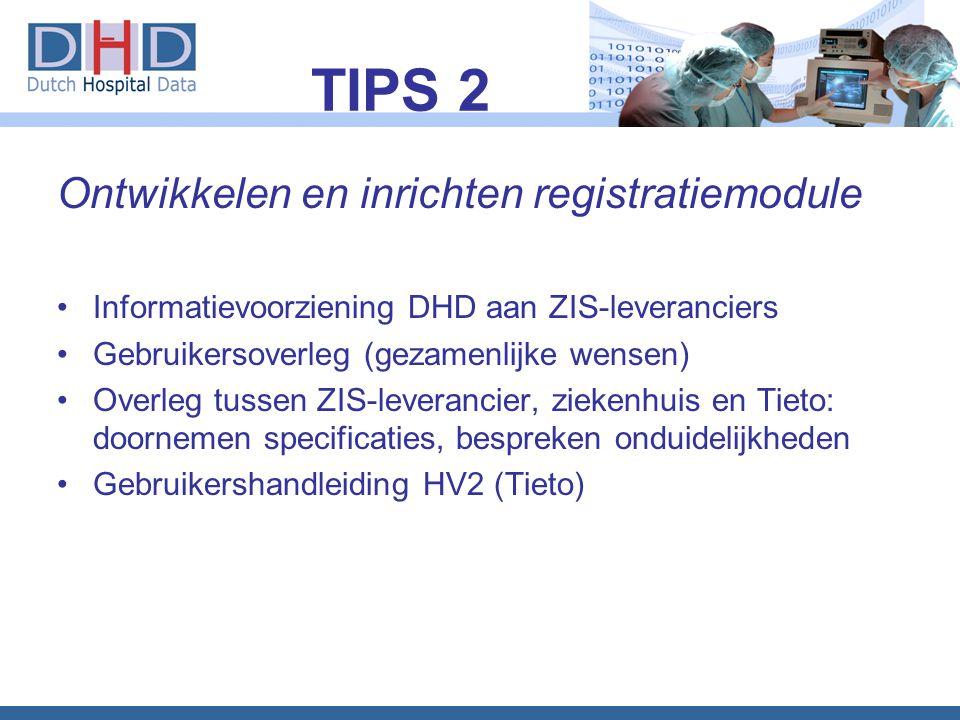 TIPS 2 Ontwikkelen en inrichten registratiemodule