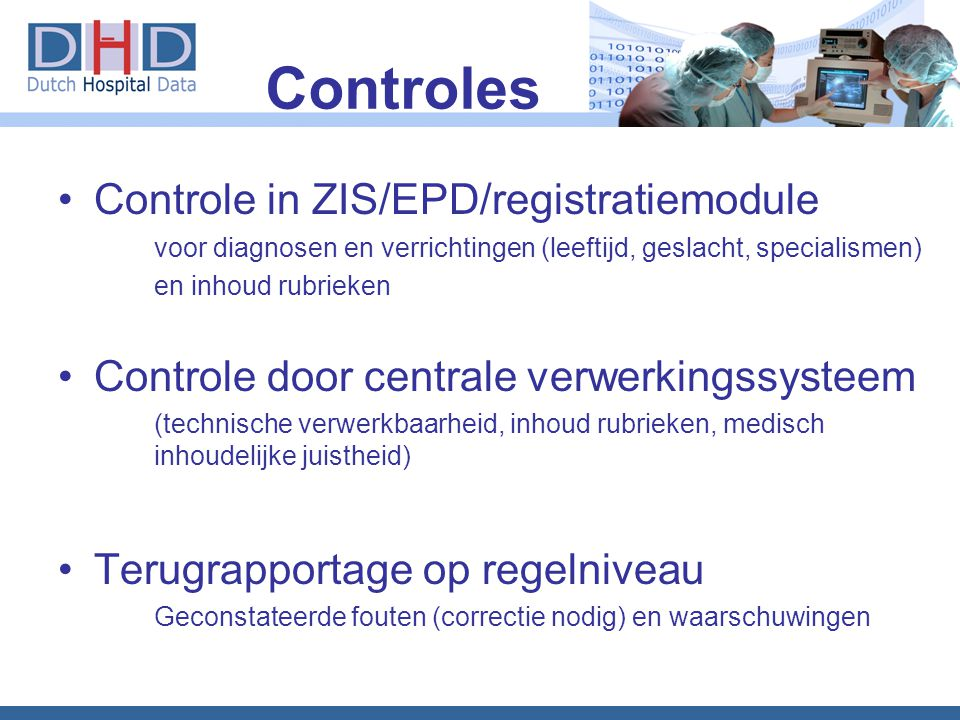 Controles Controle in ZIS/EPD/registratiemodule