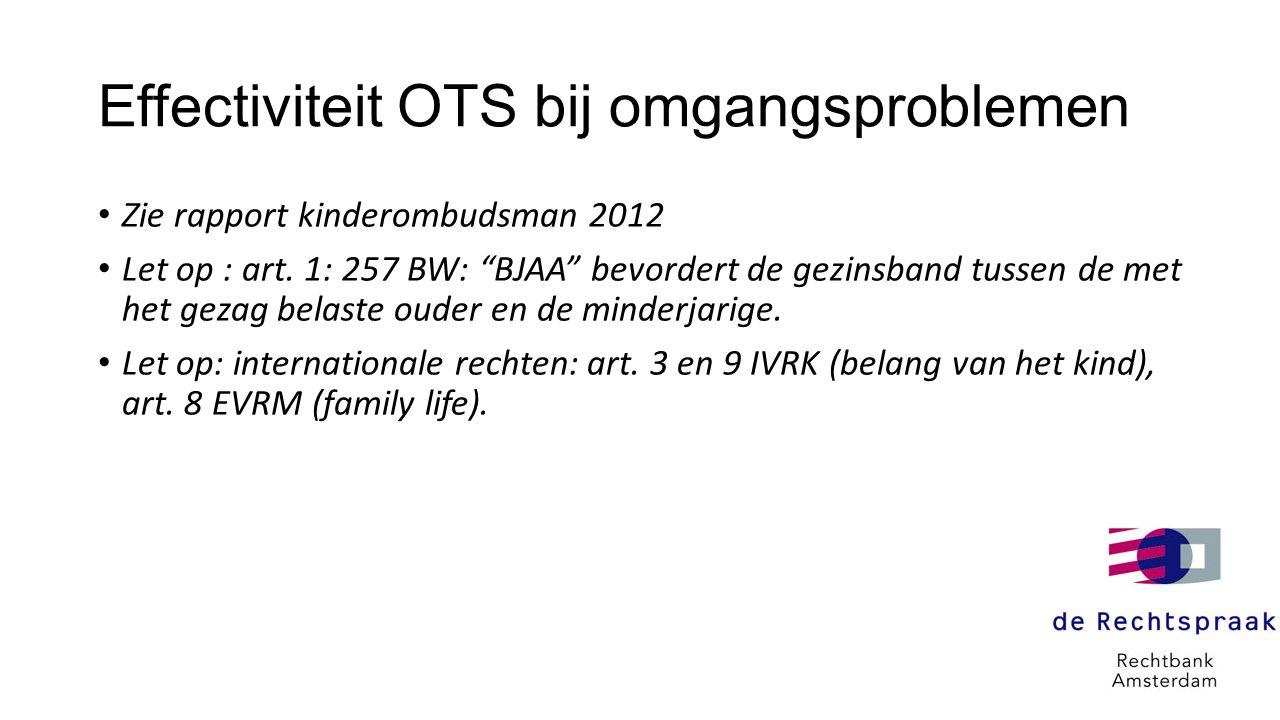 Effectiviteit OTS bij omgangsproblemen