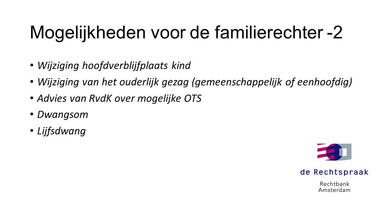 Mogelijkheden voor de familierechter -2