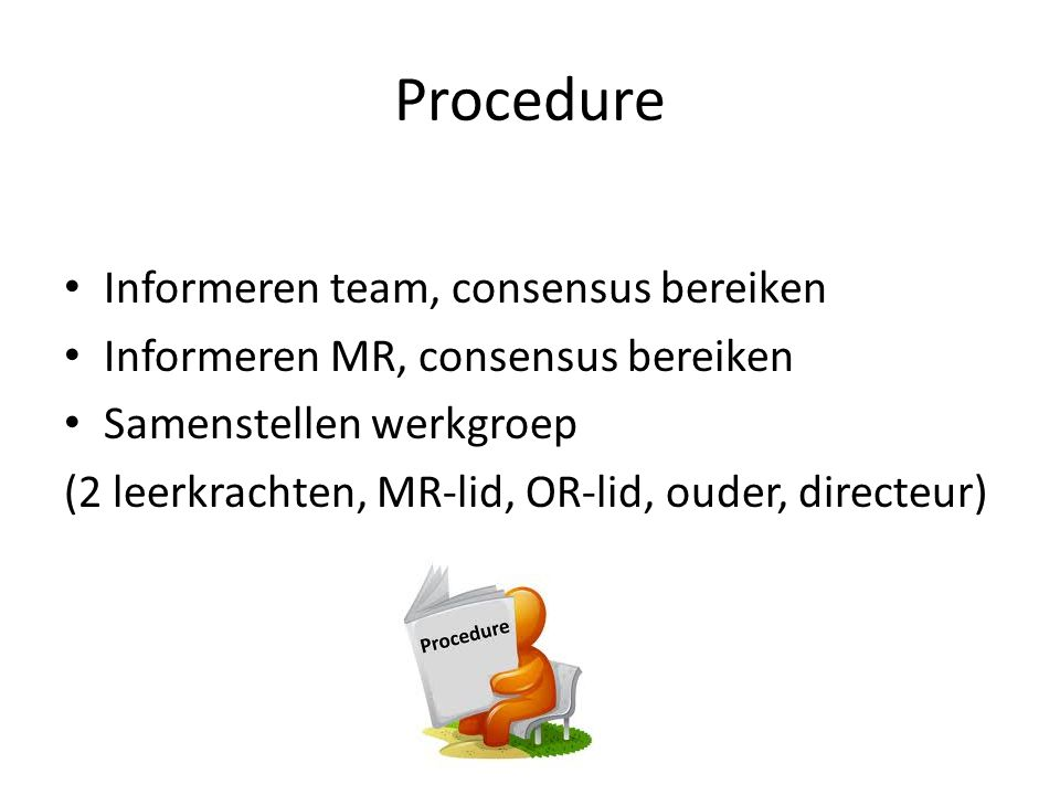 Procedure Informeren team, consensus bereiken