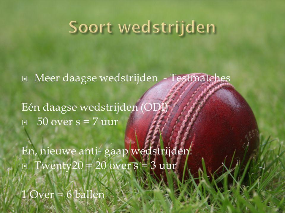 Soort wedstrijden Meer daagse wedstrijden - Testmatches