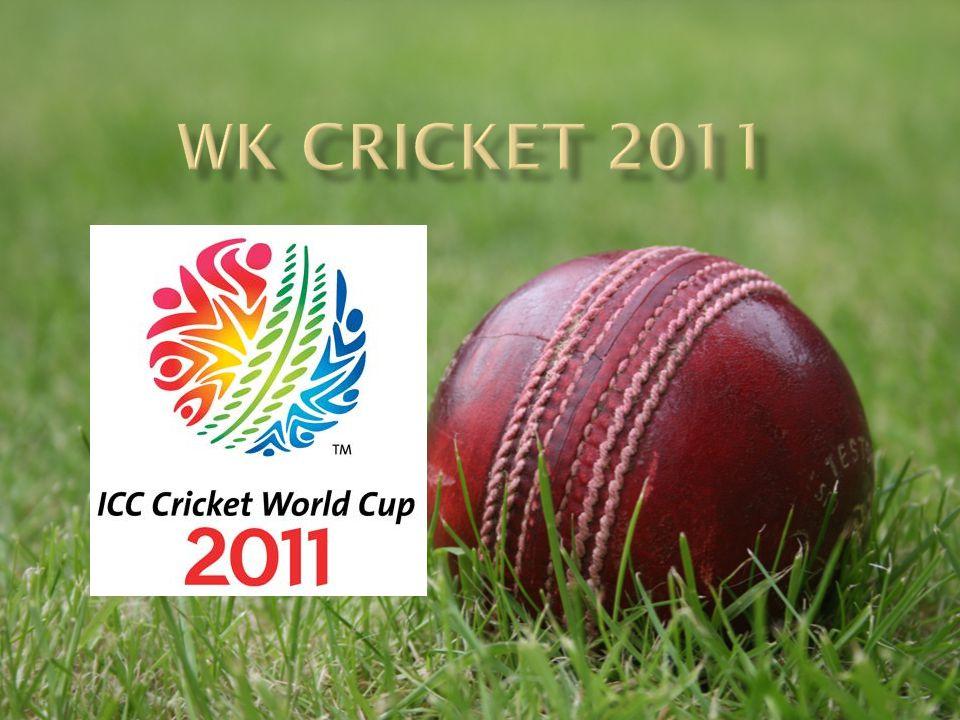 Wk cricket 2011
