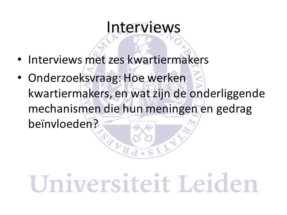 Interviews Interviews met zes kwartiermakers
