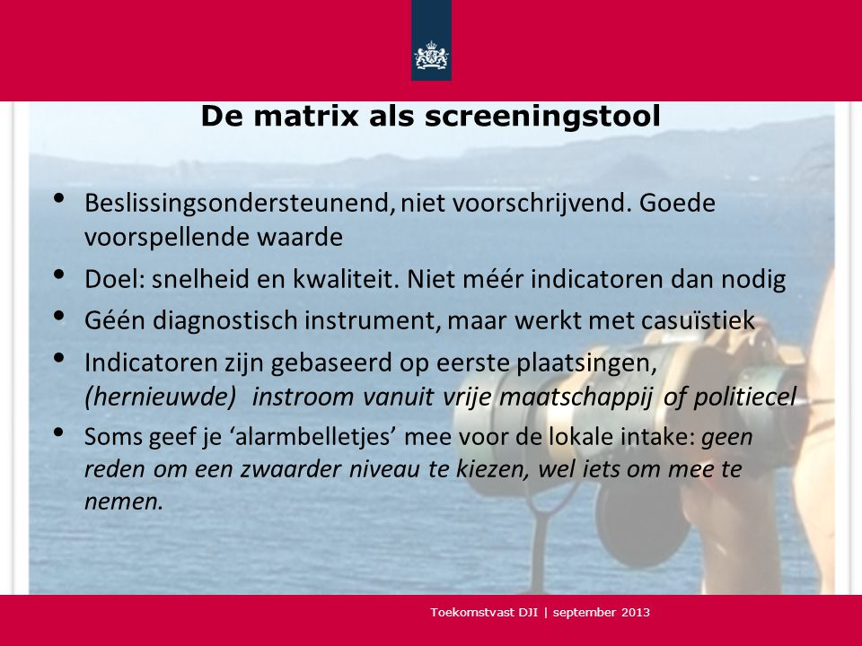 De matrix als screeningstool